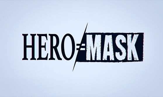 「HERO MASK」PV